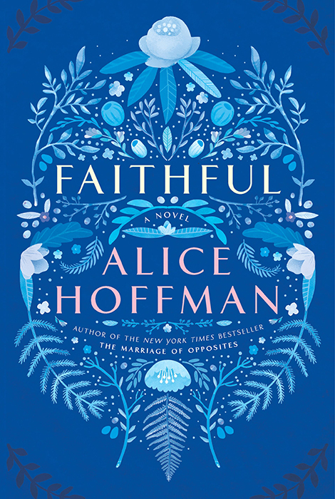 """Faithful: A Novel"" by Alice Hoffman"