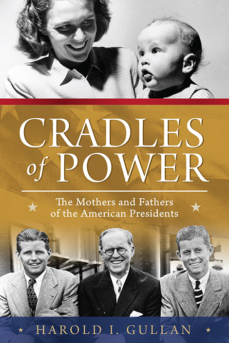 """Cradles of Power"" by Harold I. Gullan"