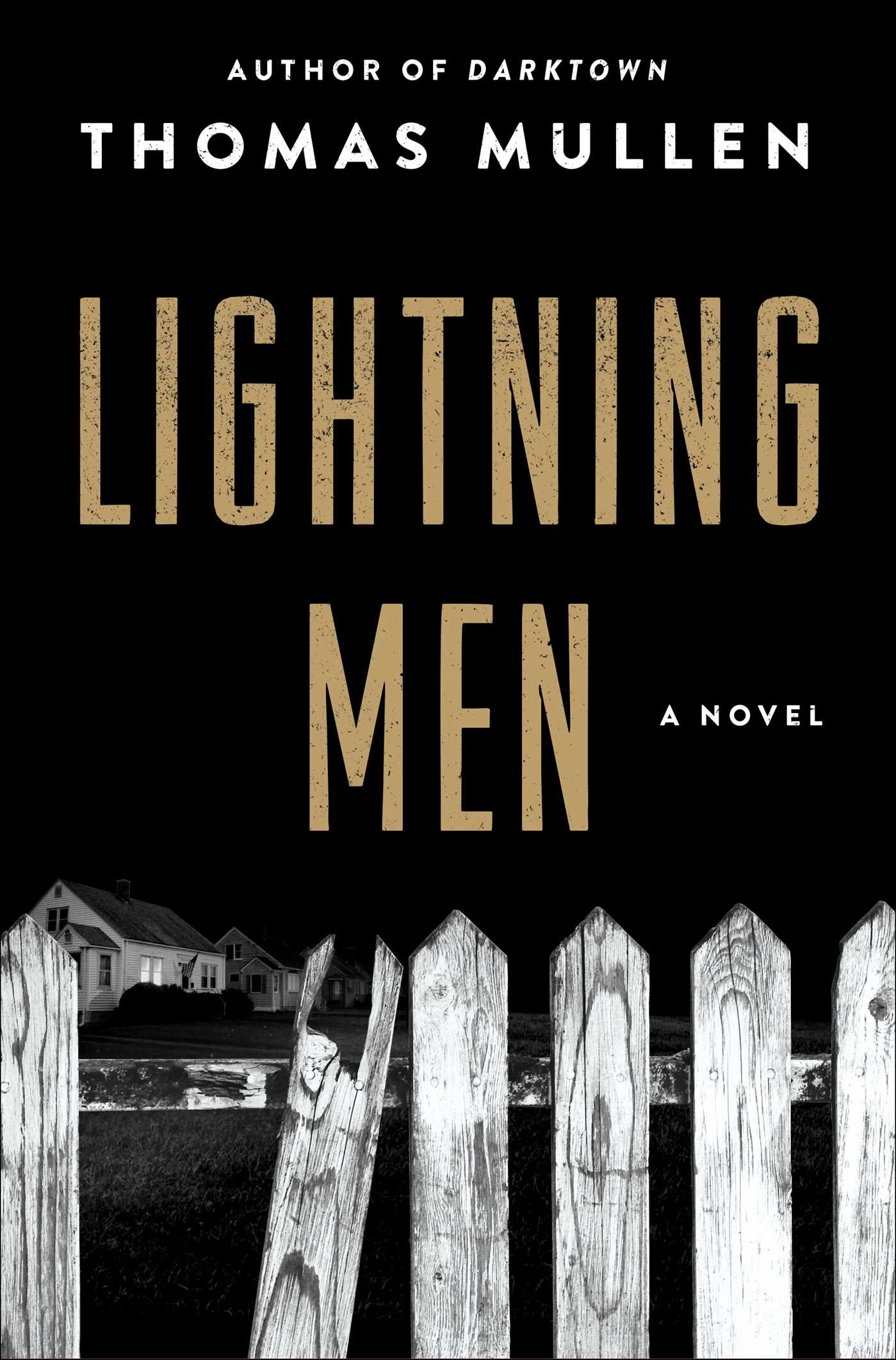 """Lightning Men"" by Thomas Mullen"