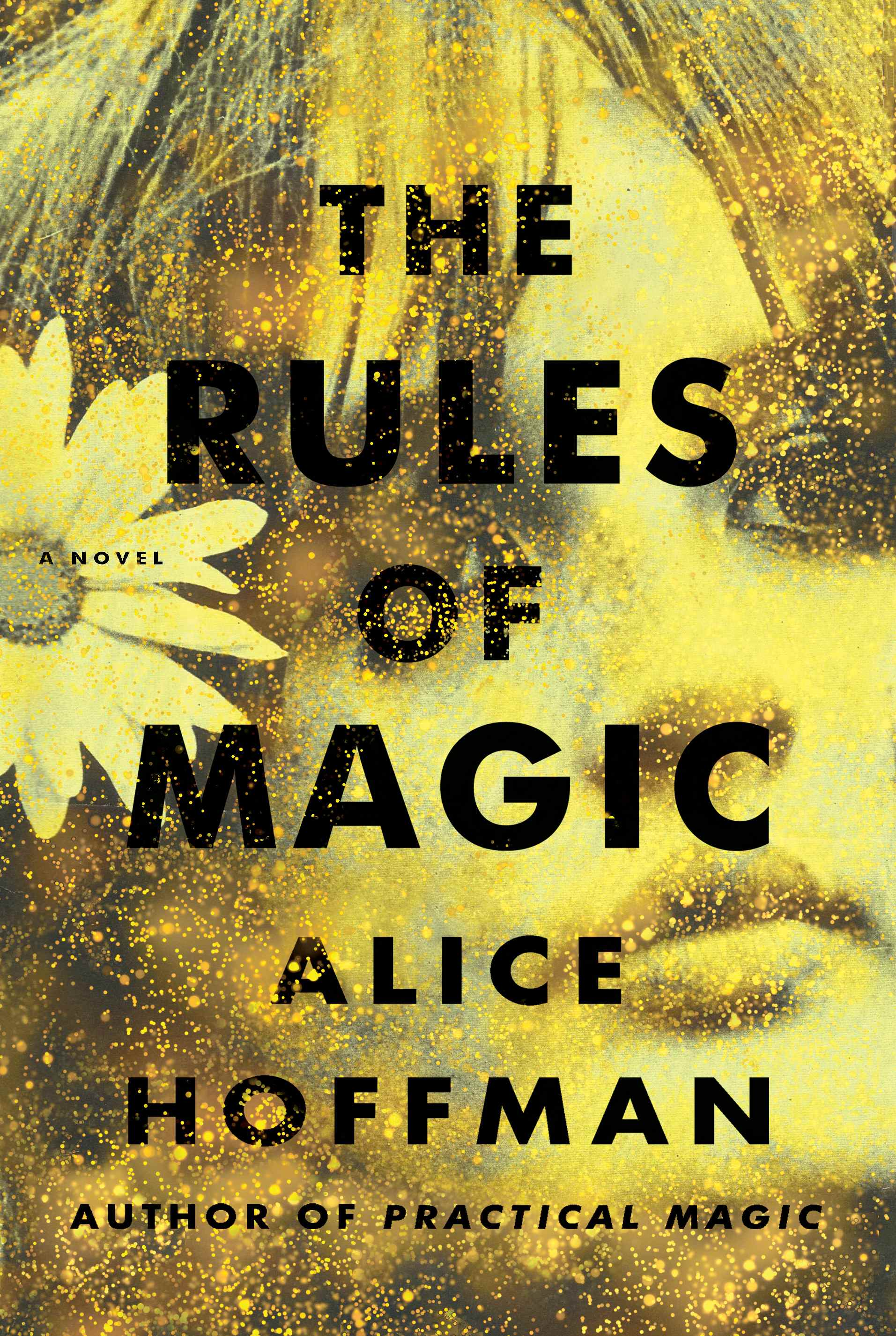 """The Rules of Magic"" by Alice Hoffman"