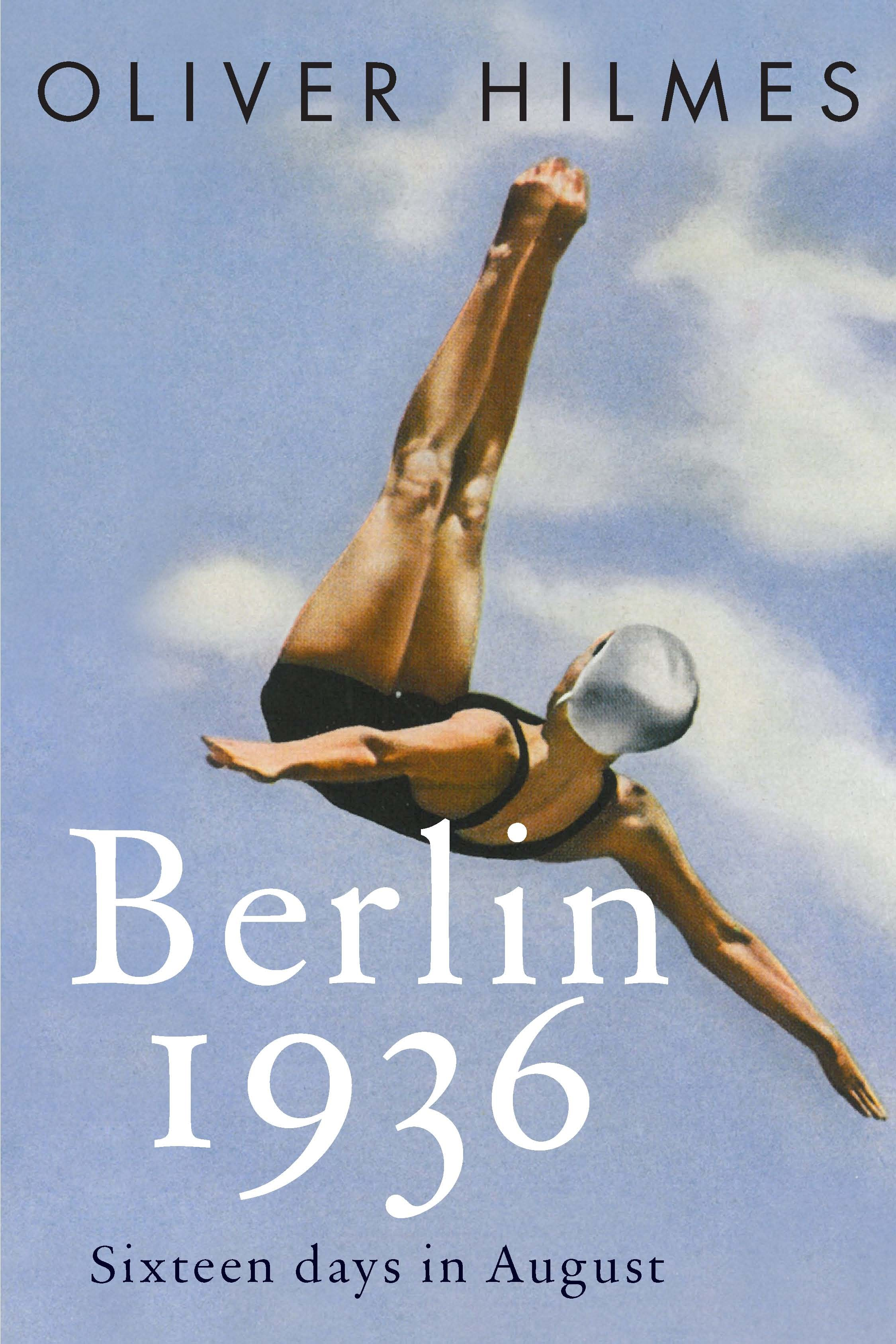 """Berlin 1936"" by Oliver Hilmes"