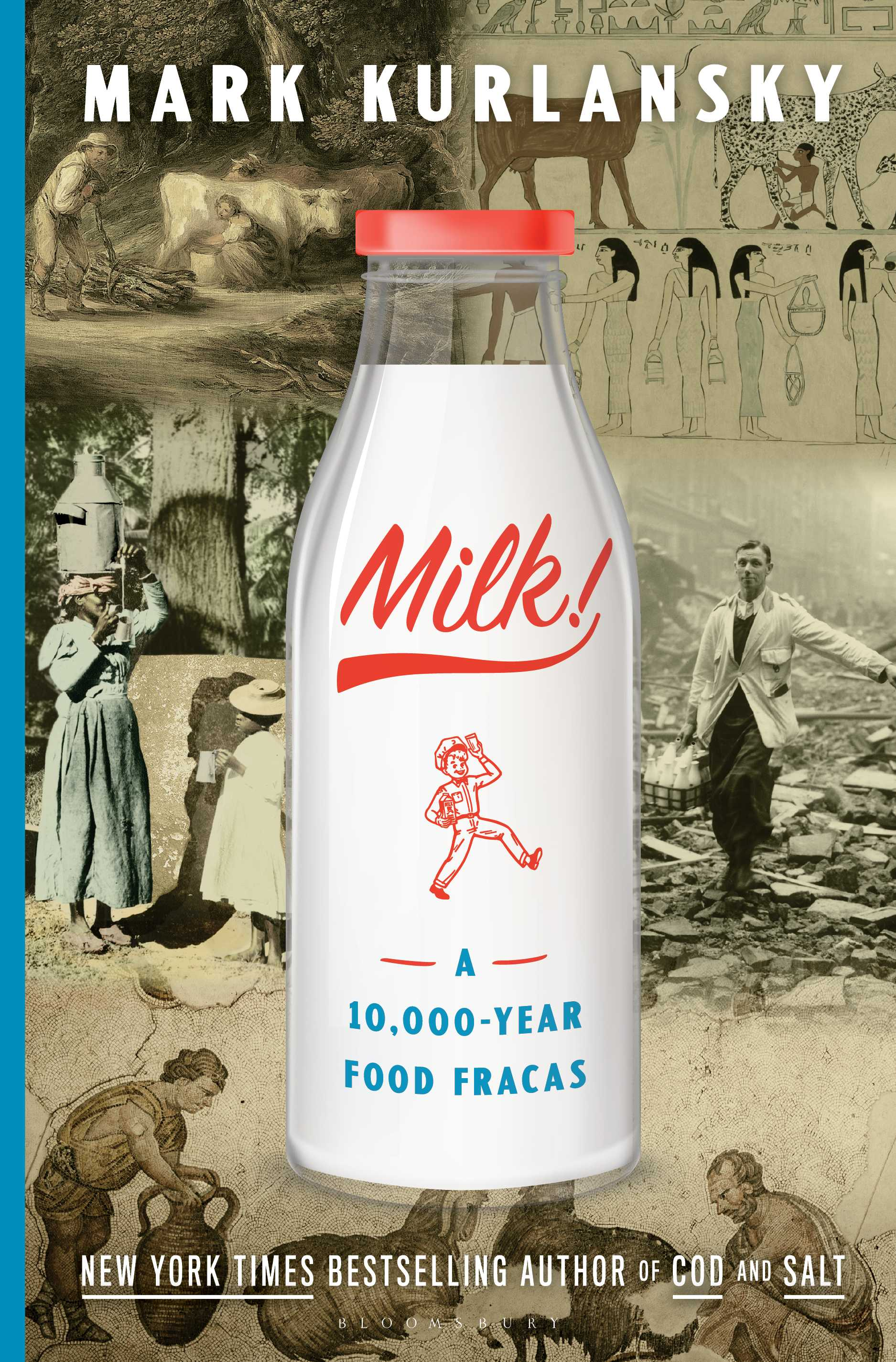 """Milk! A 10,000-Year Food Fracas"" by Mark Kurlansky"